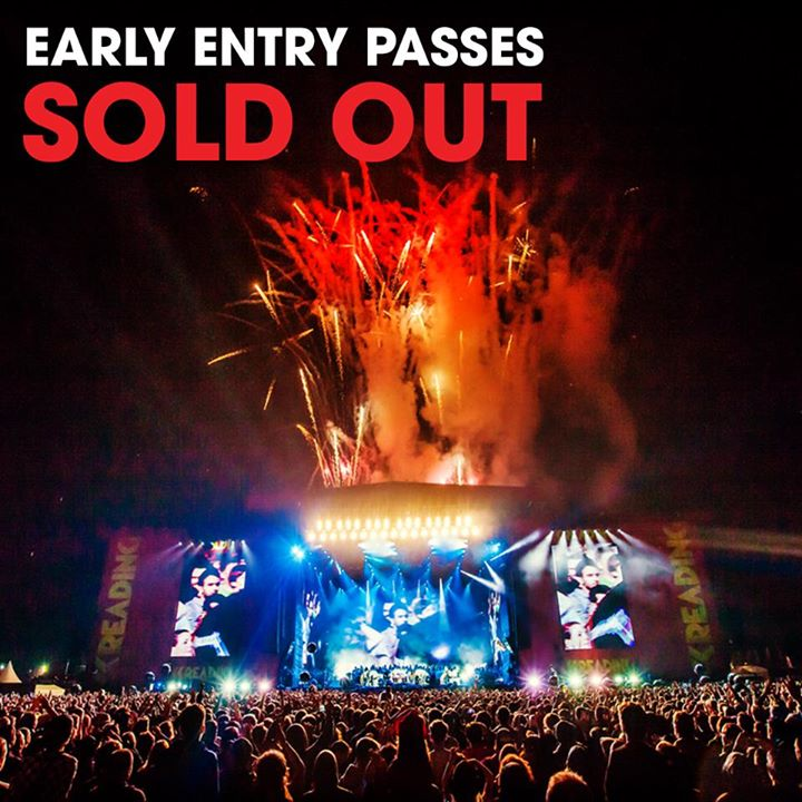 Early entry tickets for Reading have now sold out. Don't worry though, our regul…