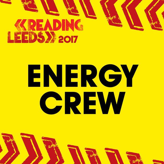 ENERGY CREW by Reading & Leeds Festival on Apple Music