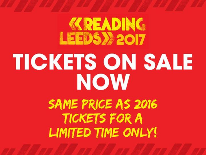 Get your Reading Festival 2017 ticket at 2016 prices! Available for a limited ti…