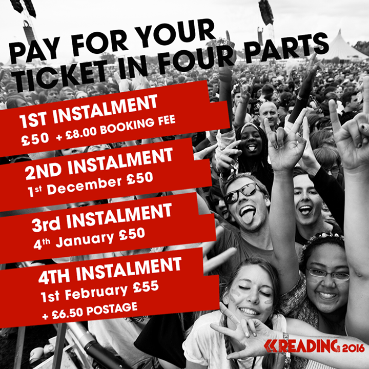 Pay for your Reading 2016 tickets over four months with our instalment plan