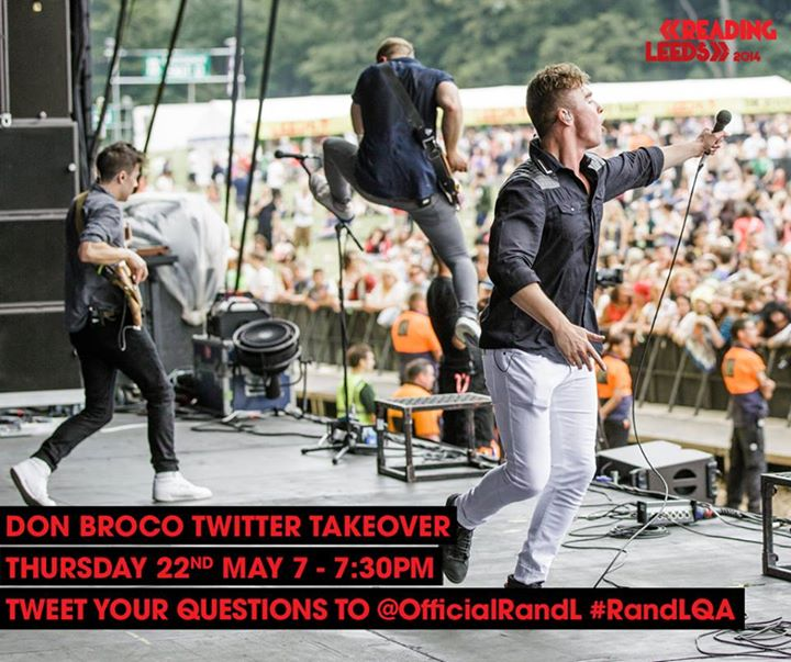 READING FESTIVAL NEWS: This Thursday DON BROCO will be taking over our Twitter account to answer your q…
