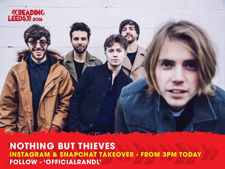 The OfficialRandL Snapchat has been taken over by Nothing But Thieves