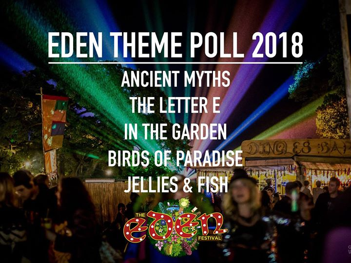 Eden Festival news : You have spoken; we have listened! Thank you all for your brilliant ideas for th…