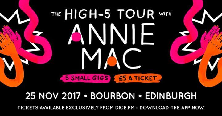 The High-5 Tour w/ Annie Mac - Edinburgh