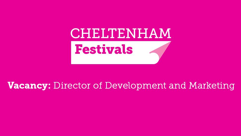 Director of Development and Marketing - Cheltenham Festivals