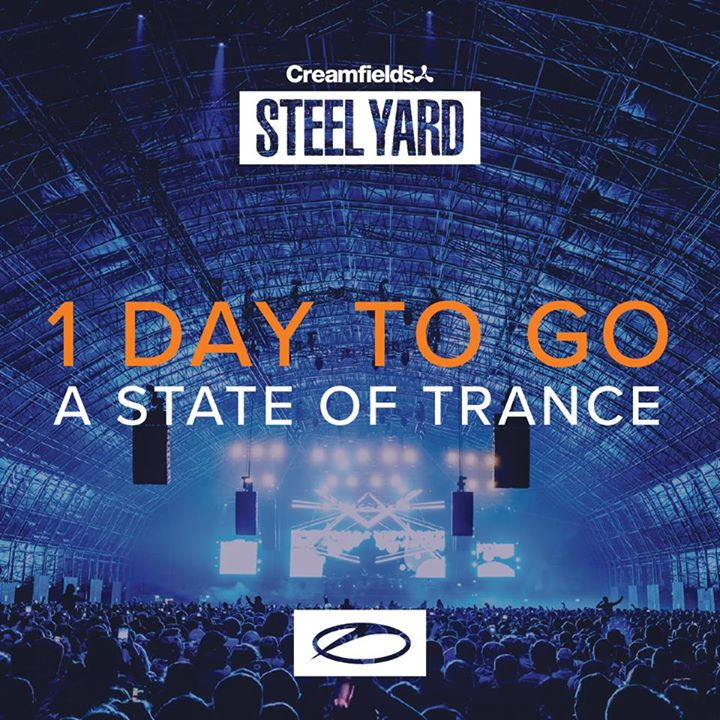 Just 1 day to go until Creamfields presents A State Of Trance!...