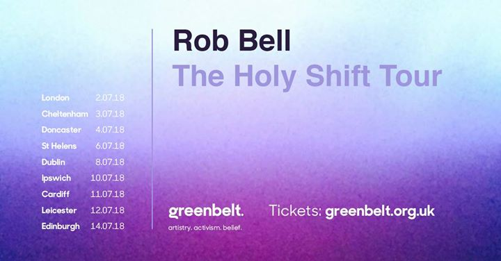 Rob Bell : The Holy Shift Tour