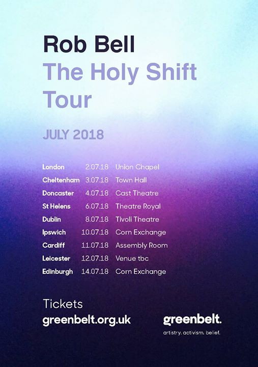 Tickets are selling fast for Rob Bell  #HolyShift Tour to UK and Ireland this s...