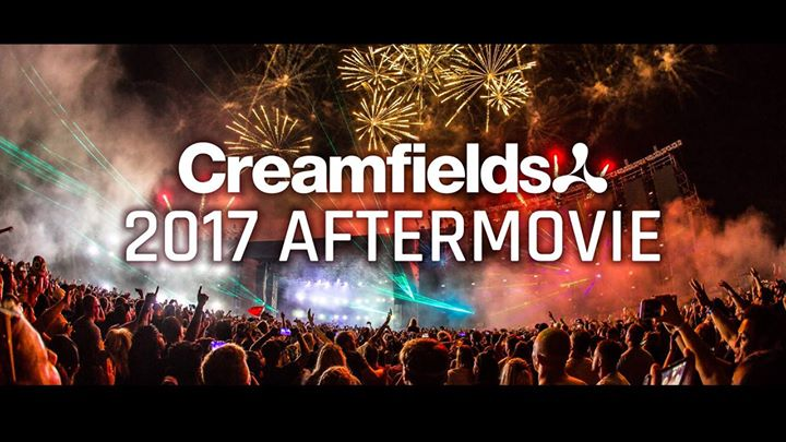 Creamfields 2017 Aftermovie