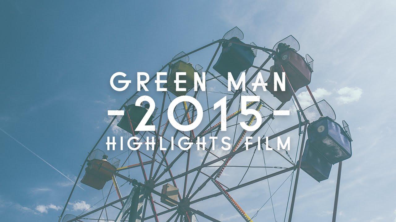 FESTIVAL HIGHLIGHTS: Green Man Festival 2015 – Highlights Film
