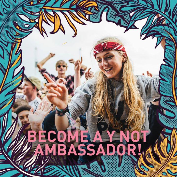 Become a Y Not Ambassador!...