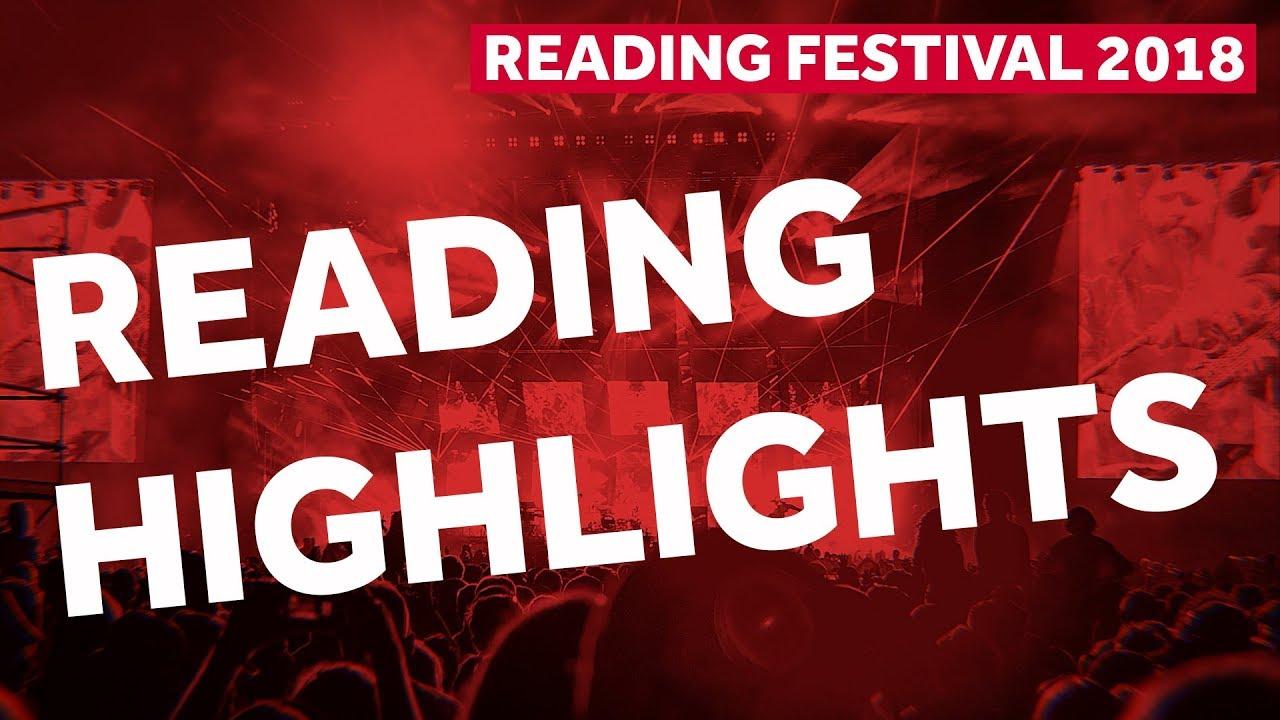 FESTIVAL HIGHLIGHTS: READING FESTIVAL HIGHLIGHTS | Reading Festival 2018 Backstage Pass