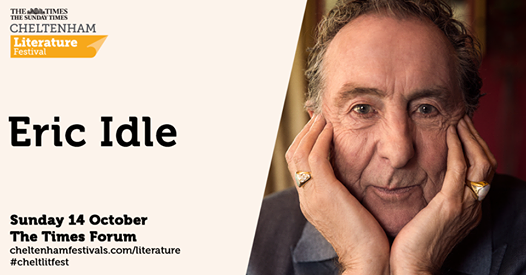 Cheltenham Festivals news : Founding member of Monty Python Eric Idle reflects on the meaning of his own lif…