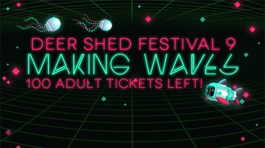 ONLY 100 #DEERSHED9 ADULT TICKETS LEFT!...