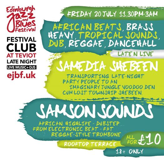We have 2 massive acts for tonight's Festival Club as Samedia Shebeen and Samson...