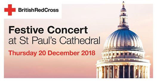 The British Red Cross are hosting a festive concert in beautiful St Paul's Cathe...