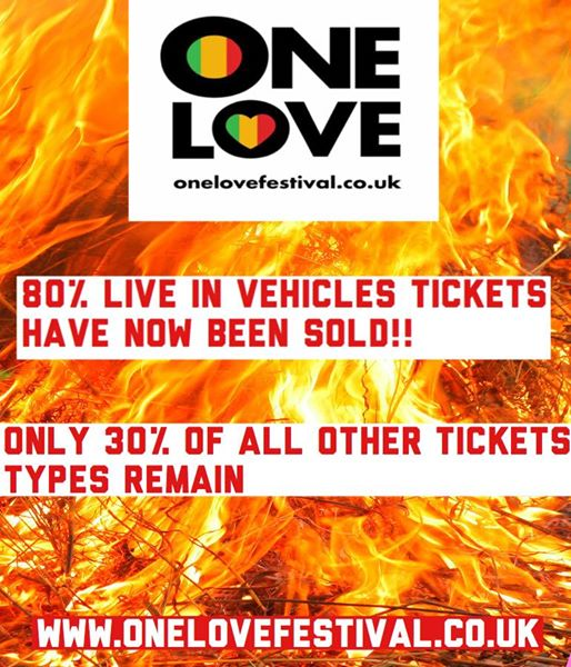 One Love Festival news: Ticket Alert: Live in Vehicles tickets only 20% left – with only 30% all other t…
