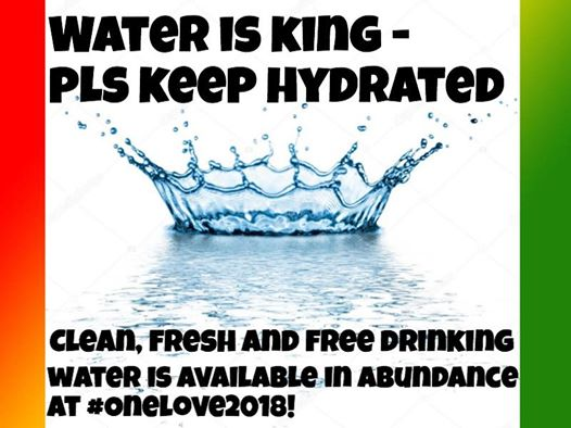 One Love Festival news: Water is King please Keep Hydrated Free Water is available in abundance at #Onel…