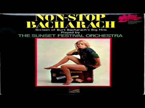 "FESTIVAL HIGHLIGHTS: The Sunset Festival Orchestra   ""Non Stop Bacharach"" (1971) GMB"
