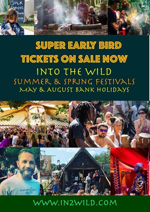 Into the Wild Festival news: Early Birds are on sale now for Into the Wild's amazing festivals.
