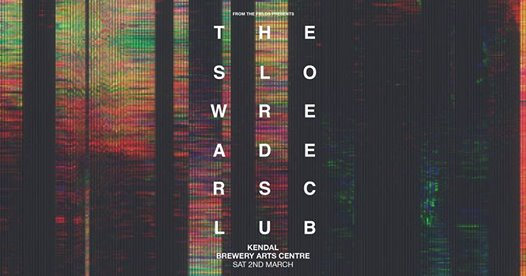 The Slow Readers Club at The Brewery Arts Centre, Kendal
