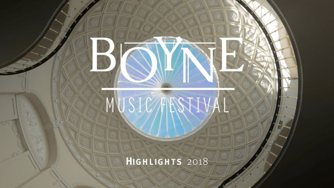 FESTIVAL HIGHLIGHTS: Boyne Music Festival Highlights Video 2018