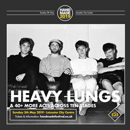 Bristol's Heavy Lungs play Handmade this May. Get tickets to see them and 40+ ot...