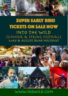 Into the Wild Festival news: Early Birds are on sale now for Into the Wild's amazing festivals. Probably