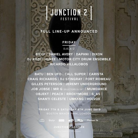Friday at Junction 2 Festival 2019 will showcase the scenes most reputed selecto...