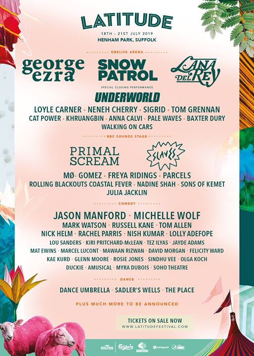 Tickets for Latitude 2019 are now on sale!  Come and join George Ezra, Snow Patr...