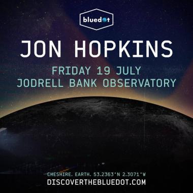 Bluedot Festival news:  BD19: Jon Hopkins