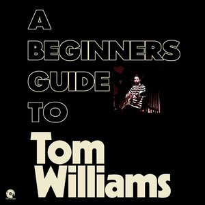 Deerstock news : A Beginners Guide to Tom Williams, a playlist by Paul Carless on Spotify