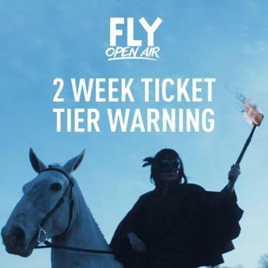 FLY Open Air news : Only 2 more weeks of 2nd Release & Deposit tickets…