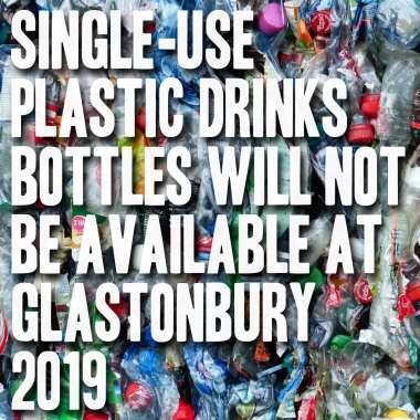 Glastonbury Abbey Musical Extravaganza news : For the first time, single-use plastic drinks bottles will not be available to p…