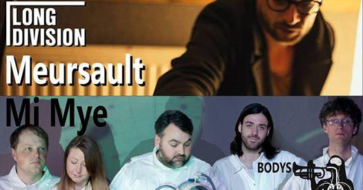 Long Division festival news : Meursault + Mi Mye presented by Long Division and Bodys