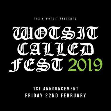Wotsit Called Fest news: (notitle)