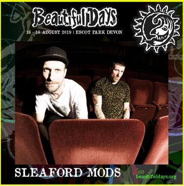Beautiful Days news: Congrats to Sleaford Mods who scored their first Top 10 album today with Eton Al…