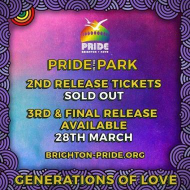 Brighton Pride news: First & Second release for Pride in the Park have Sold Out. Third (& fin…
