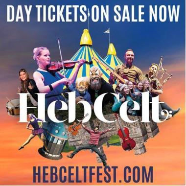 Hebcelt news : Exclusively from www.hebceltfest.com (no booking fees)!