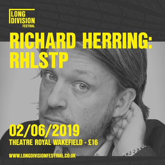 Tickets starting to run low for Richard Herring's RHLSTP on June 2nd. Two yet to...