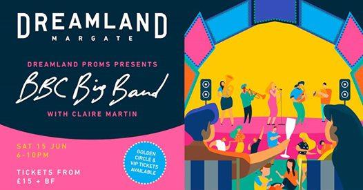 By the Sea news: Coming to the Scenic Stage this June… Dreamland Proms presents The BBC Big Band …