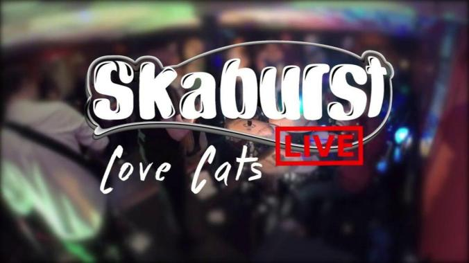 Farmer Phil's festival news: LoveCats – The Cure (SkaBurst Live Ska version Cover)
