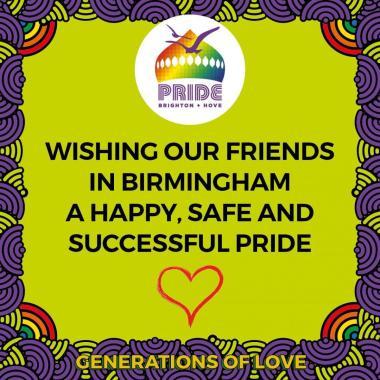 Brighton Pride news: Wishing our friends at Birmingham Pride a very happy & Safe Pride this weeke…