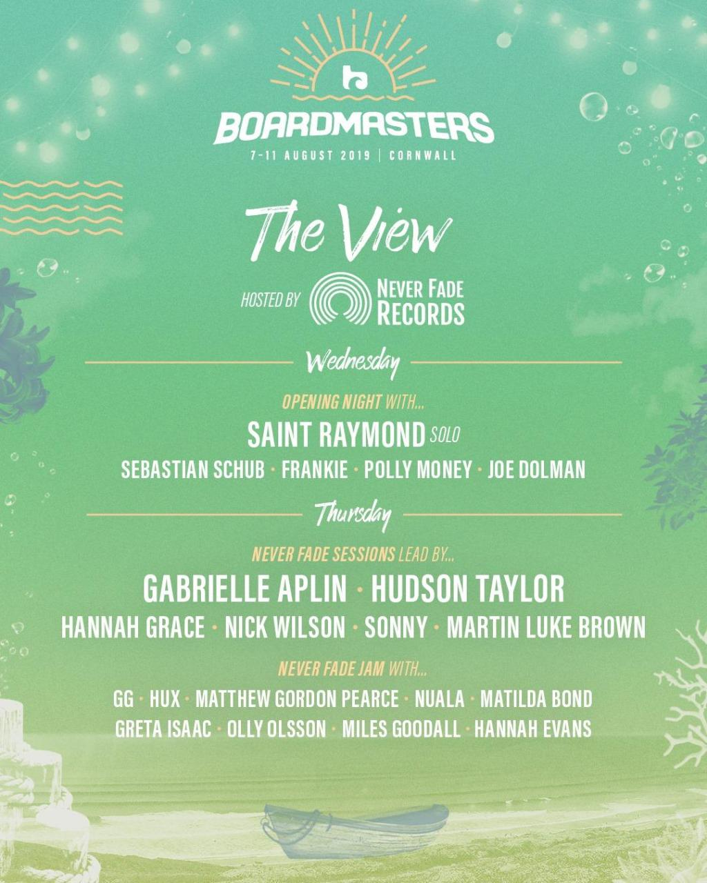 Boardmasters Festival news: THE VIEW hosted by NEVER FADE RECORDS