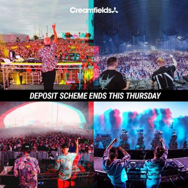 Creamfields news : #Creamfields2019 2 part deposit scheme ends 11pm this Thursday….