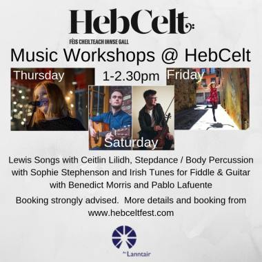 Hebcelt news : A series of great workshop experiences put together for #HebCelt by An Lanntair….