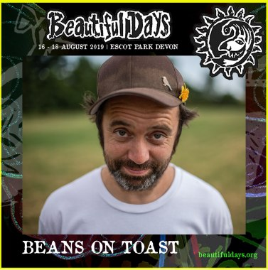 Beautiful Days news: In exactly 4 weeks time Beans on Toast will open the Main Stage at #BD2019!!  A …