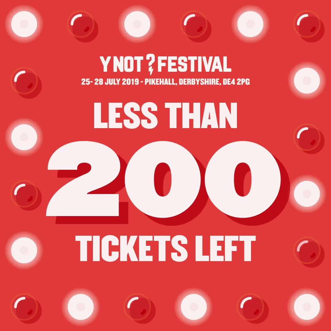 Less Than 200 Tickets Left