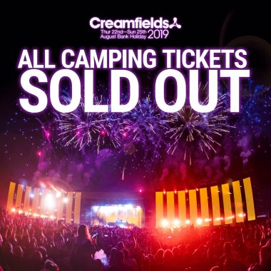Creamfields news : All Camping is SOLD OUT….