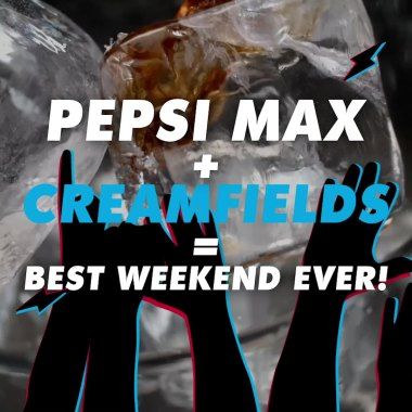 Creamfields news :  Pepsi Max At Creamfields